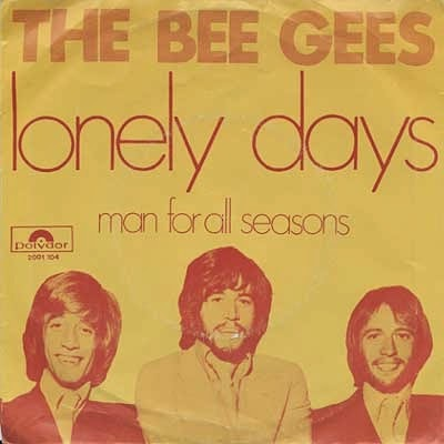 The Bee Gees Lonely Days 1970