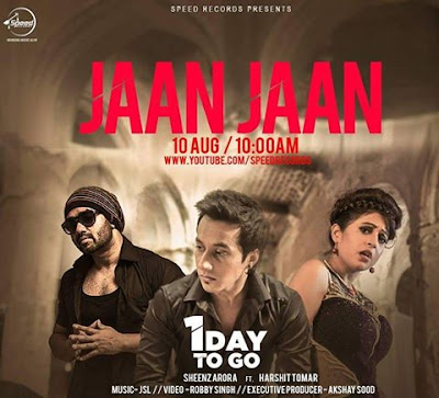 jaan-jaan-sheenz-arora-harshit-tomar