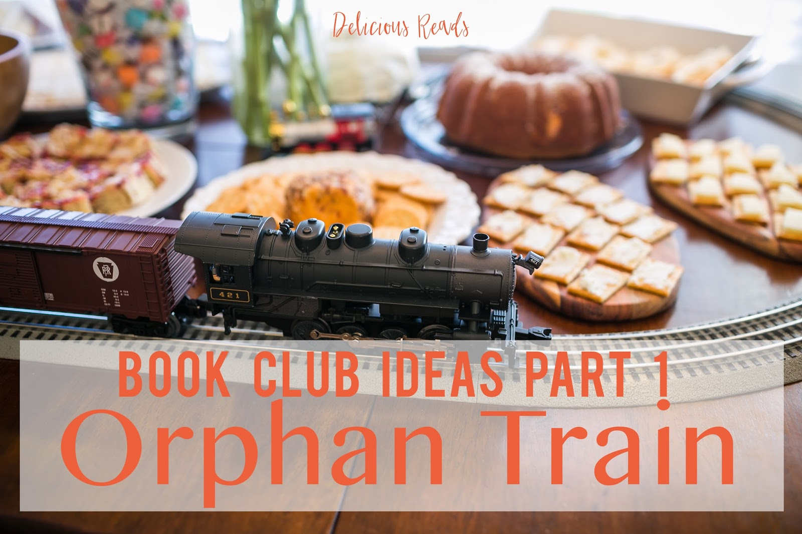 Delicious reads orphan train book club ideas part 1 orphan train book club ideas part 1 forumfinder Images