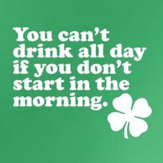 St Patrick's day drinking quotes