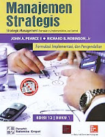 AJIBAYUSTORE Judul Buku : Manajemen Strategis – Strategic Management – Formulation, Implementation, and Control - Formulasi, Implementasi, dan Pengendalian Pengarang : John A. Pearce II – Richard B. Robinson, Jr Penerbit : Salemba Empat
