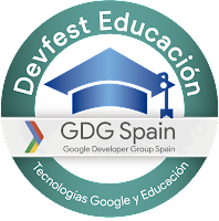 Devfest Educación #Tenerife un evento para la difusión de las tecnologías #Google en Educación