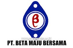 Lowongan Kerja Padang: PT. Beta Maju Bersama September 2018