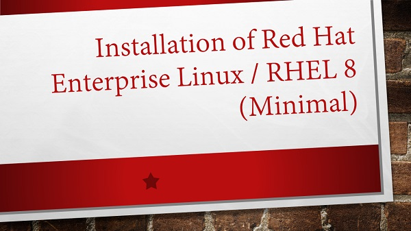 installation-of-red-hat-enterprise-linux-rhel-8