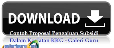 Contoh Proposal Pengajuan Subsidi Dalam Kegiatan KKG - Galeri Guru