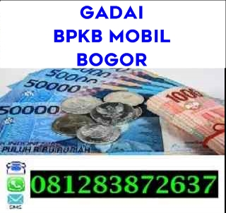 Gadai bpkb mobil bogor 081283872637