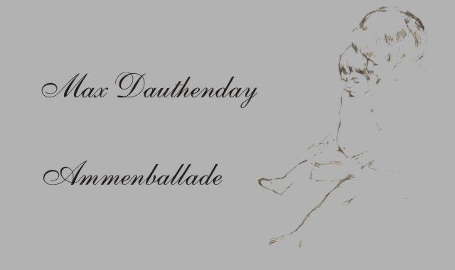 Gedichte Und Zitate Fur Alle M Dauthenday Ammenballade 6 6