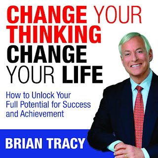 Change Your Thinking Change Your Life : Brian Tracy Download Free Self-help Book