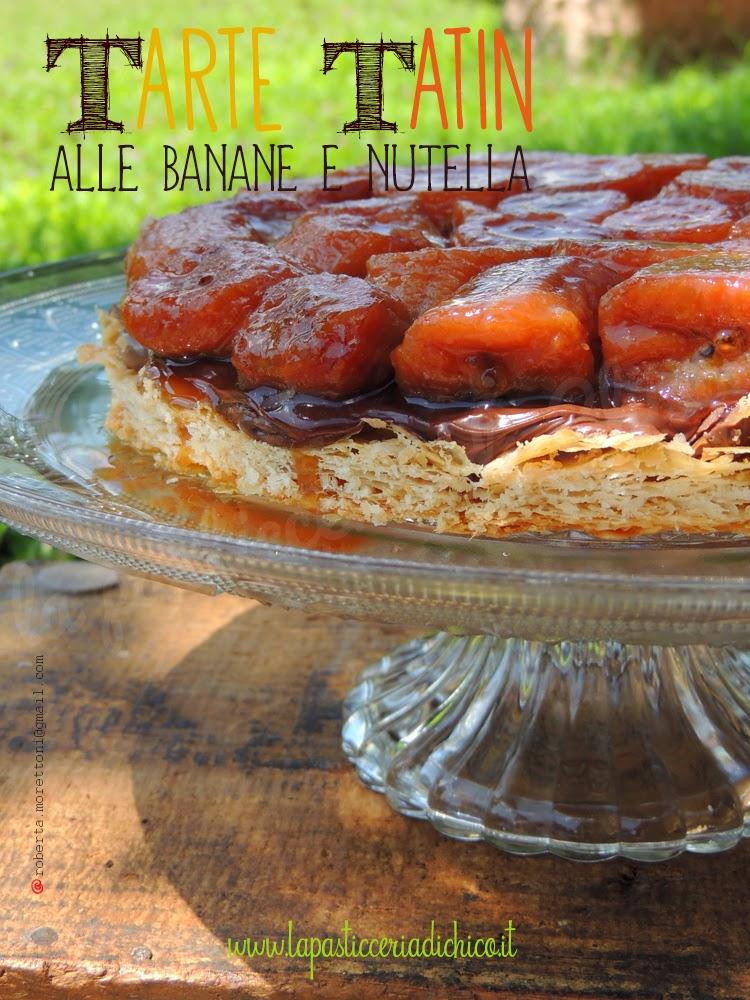 Tarte Tatin alle banane e nutella - www.lapasticceriadichico.it