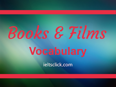 IELTS Books and Films Vocabulary