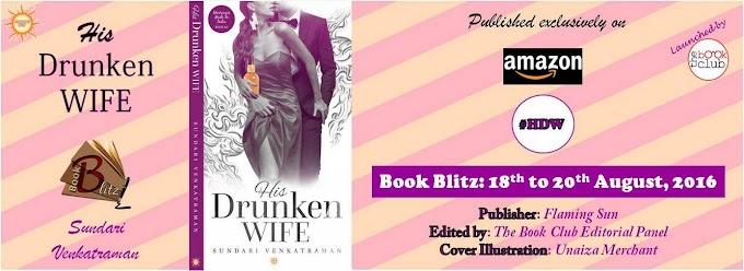 Book Blitz: MARRIAGES MADE IN INDIA: BOOK #2: HIS DRUNKEN WIFE by Sundari Venkatraman