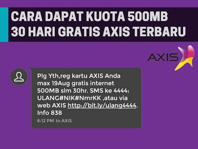 Cara Dapat Kuota AXIS 500MB Gratis Terbaru