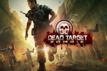 Dead Target Zombie v4.11.1.1 Apk Mod (Unlimited Money & Gold)