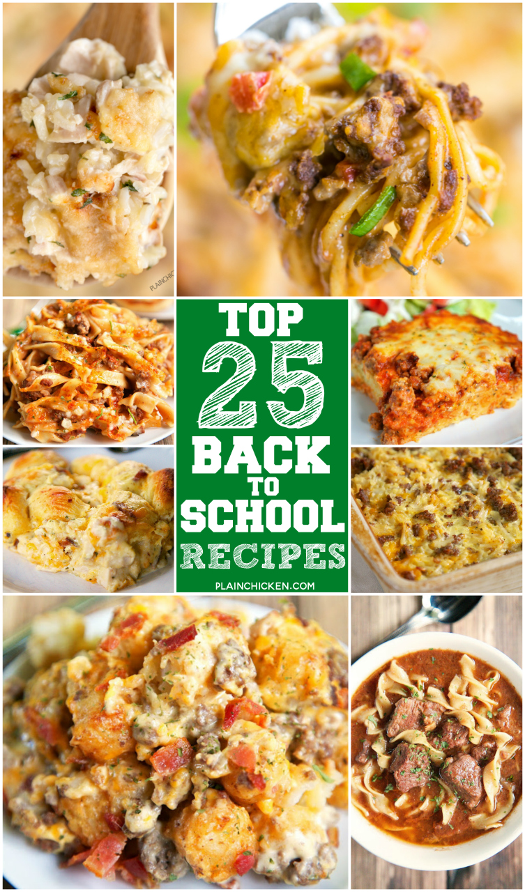 Top 25 Back to School Recipes - 25 kid-friendly recipes that can be make ahead of time and frozen to get you ready for the new school year! Something for everyone - even those picky eaters!!
