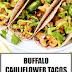 Buffalo Cauliflower Tacos (Vegan & Gluten Free)