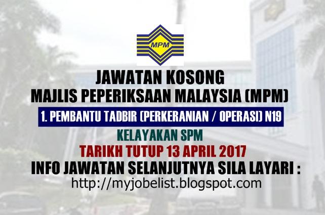 Jawatan Kosong di Majlis Peperiksaan Malaysia (MPM) April 2017
