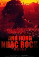 Anh Hùng Nhạc Rock - Rock Hero
