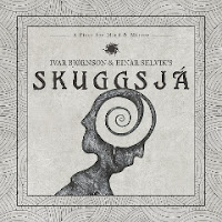 "Skuggsjá - ""A Piece for Mind & Mirror"""
