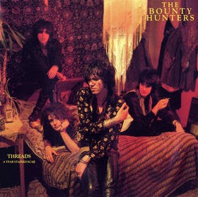 THE BOUNTY HUNTERS - Threads: a tear stained scar - Los mejores discos de 1990