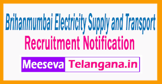 Brihanmumbai Electricity Supply and Transport  Recruitment Notification 2017 Last Date 30-06- 2017