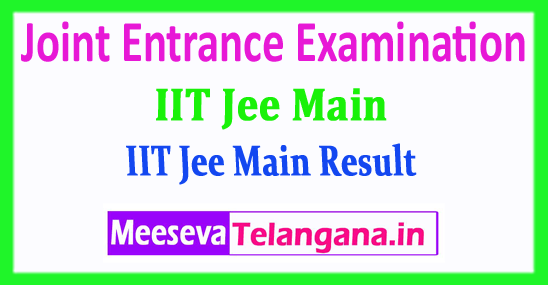 JEE Main Central Board Joint Entrance Examination JEE Main Result 2018