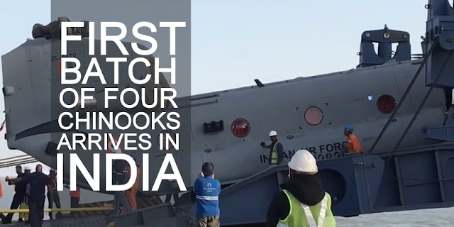 First Batch of Four Chinooks (CH-47I) Arrives in India