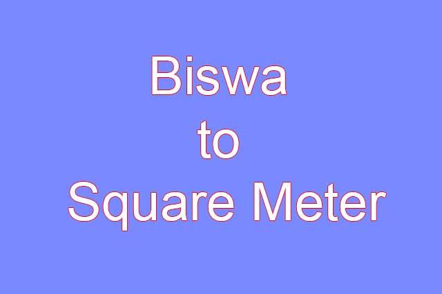 Biswa To Square Meter Calculator Land Measurement