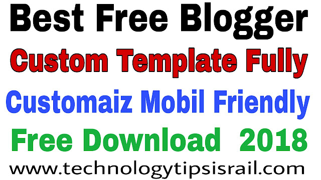 best blogger templates fully customize free download 2018