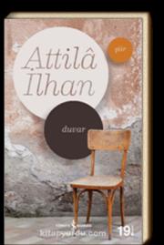 Attila İlhan'ın ilk şiir kitabı Duvar
