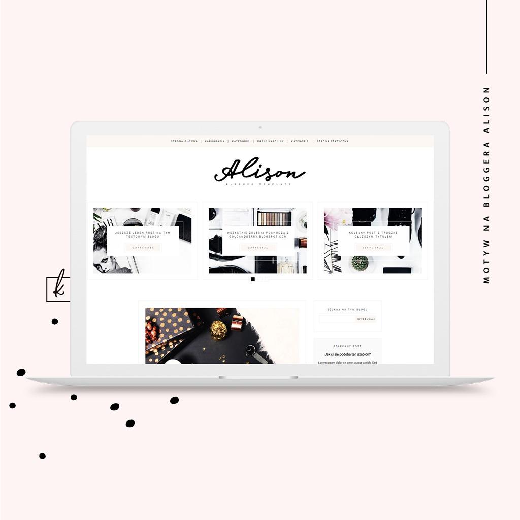 Alison - szablon na bloggera (blogspota) do kupienia {z oryginalnym układem postów!}
