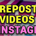 How to Repost On Instagram Video (update)