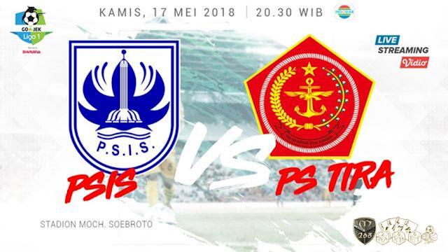 Prediksi PSIS Semarang Vs PS Tira, Kamis 17 Mei 2018 Pukul 20.30 WIB @ Indosiar