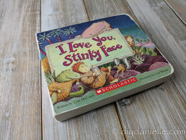 I love you Stinky Face is a great book for toddlers.