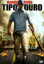 Tipo duro (2012)