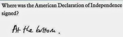 Funny School Test Answers Joke Pictures - Where was the American Declaration of Independence signed? At the bottom