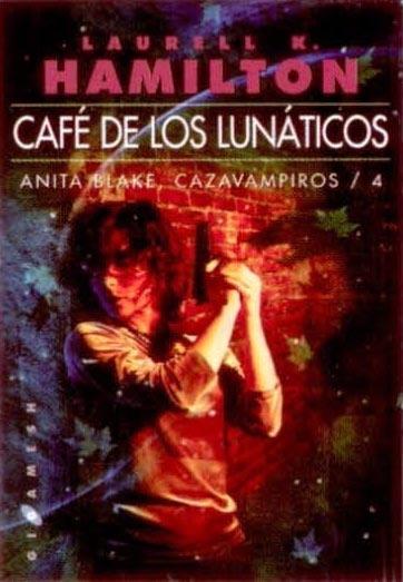 Café lunático – Laurell K. Hamilton