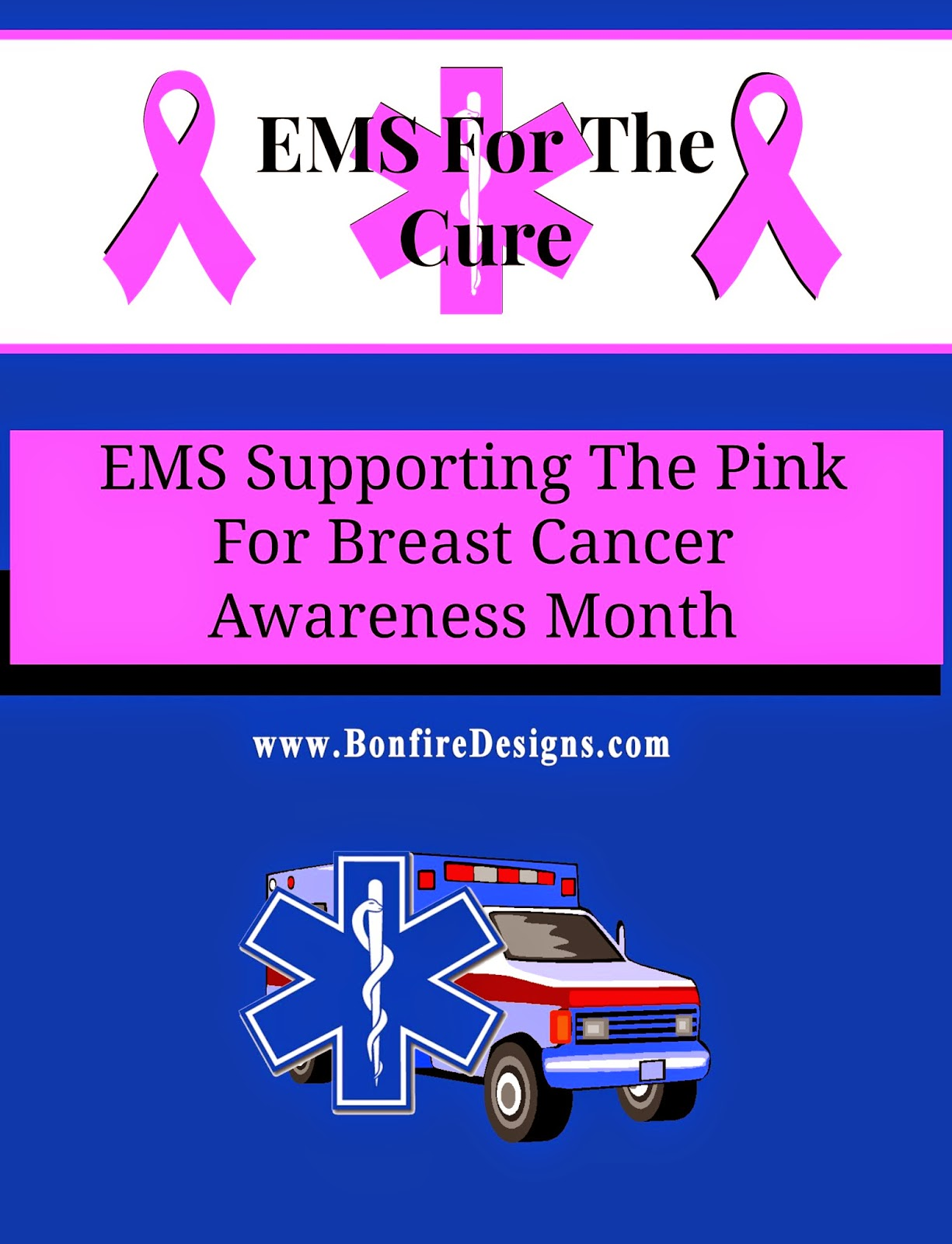 EMS EMT and Paramedics Supporting Breast Cancer Awareness Month