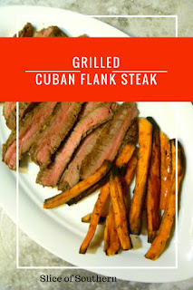 How to Celebrate Cinco de Mayo with this sizzling Grilled Cuban Flank Steak - Slice of Southern
