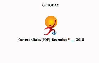 Current Affairs December 2018 - GkToday