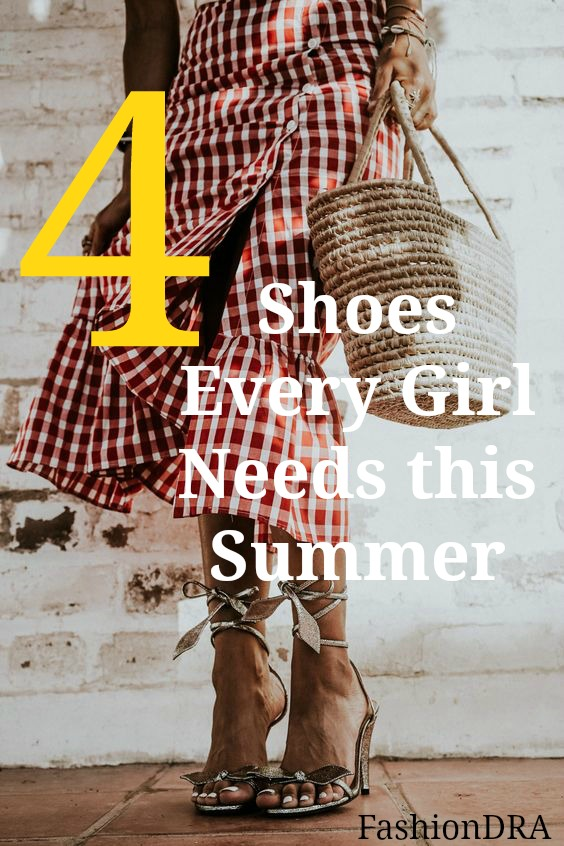 FashionDRA | Fashion Style : 04 Shoes every girl needs this summer