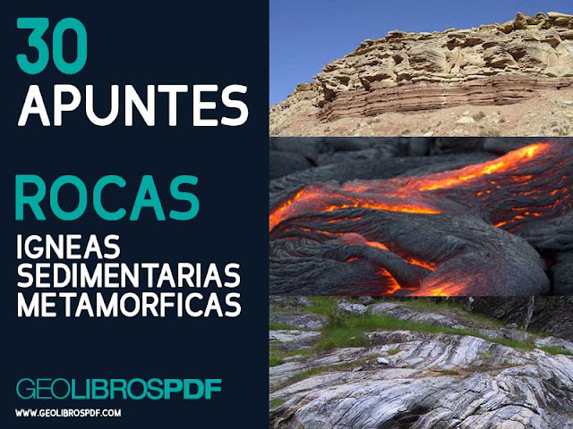 Treinta (30) apuntes para petrologia, rocas igneas - sedimentarias y metamorficas - geolibrospdf