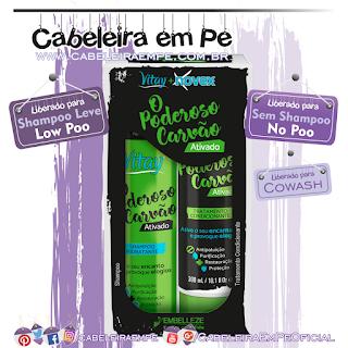 Shampoo Vitay (Low Poo) e Condicionador Novex (No Poo) O Poderoso Carvão - Embelleze