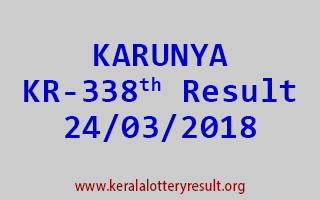 KARUNYA Lottery KR 338 Results 24-03-2018