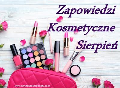 nowosci kosmetyczne sierpien