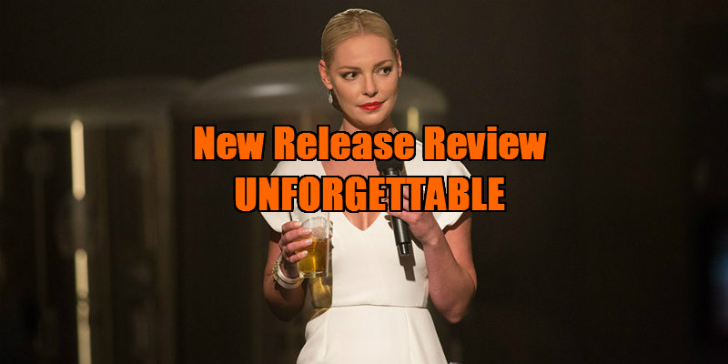 unforgettable katherine heigl rosario dawson movie review