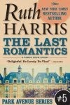 The Last Romantics (Park Avenue Series, Book #5)