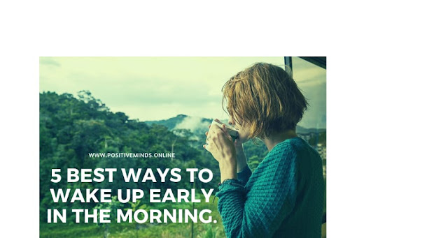 best ways to wake up early in the morning