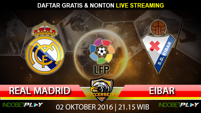 Prediksi Real Madrid vs Eibar 02 Oktober 2016 (Liga Spanyol)