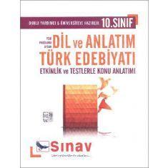Sınav 10.Sınıf Dil ve Anlatım Türk Edebiyatı Etkinlik ve Testlerle Konu Anlatımlı