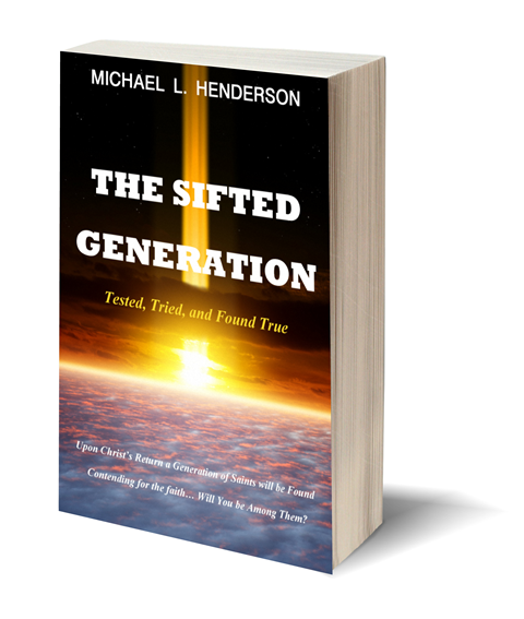 http://www.amazon.com/Sifted-Generation-Tested-Tried-Found/dp/1490870903/ref=sr_1_1?ie=UTF8&qid=1429042038&sr=8-1&keywords=The+Sifted+Generation